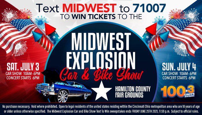 Local: MIDWEST EXPLOSION TEXT-To-WIN_RD Cincinnati WOSL_June 2021